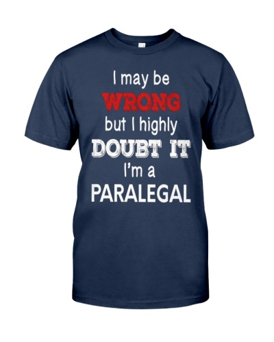 Paralegal I May Be Wrong Job Gift