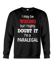 Paralegal I May Be Wrong Job Gift Crewneck Sweatshirt thumbnail