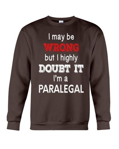 Paralegal I May Be Wrong Job Gift