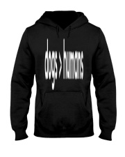 Dogs Are Greater Than Humans Hooded Sweatshirt thumbnail