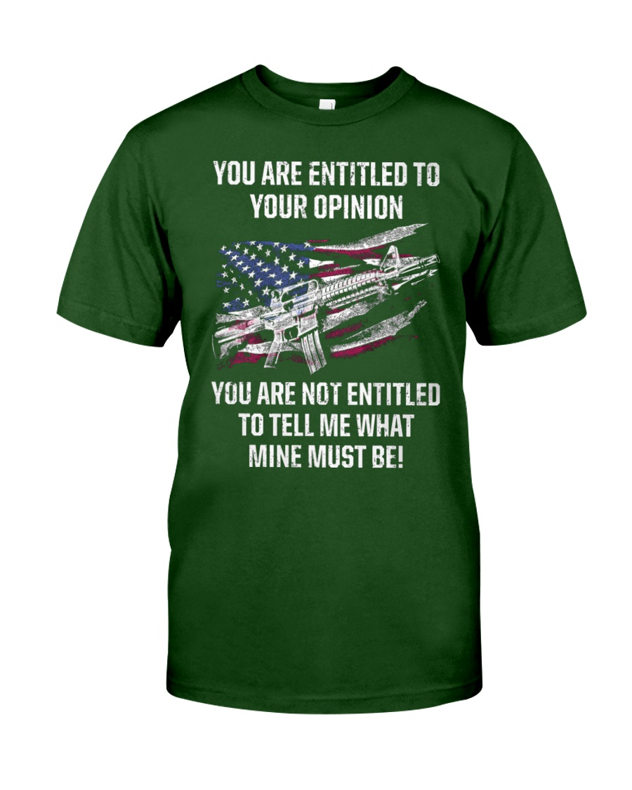 PATRIOTIC - You are entitled M 0043 Classic T-Shirt showcase