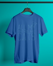 All My Friends Are Cats Classic T-Shirt lifestyle-mens-crewneck-front-3