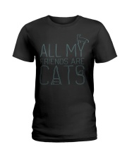All My Friends Are Cats Ladies T-Shirt thumbnail
