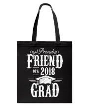 Proud Friend Of A 2018 Grad Graduation D Tote Bag thumbnail