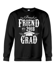 Proud Friend Of A 2018 Grad Graduation D Crewneck Sweatshirt thumbnail