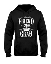 Proud Friend Of A 2018 Grad Graduation D Hooded Sweatshirt thumbnail