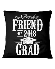 Proud Friend Of A 2018 Grad Graduation D Square Pillowcase thumbnail