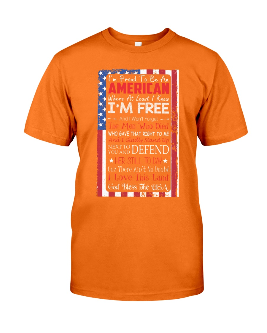 Happy 4th of July - I'm Proud To Be An American Classic T-Shirt