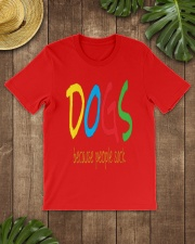 Dogs - because people suck Classic T-Shirt lifestyle-mens-crewneck-front-18