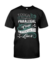 Paralegal- Limited Edition 3 Classic T-Shirt front