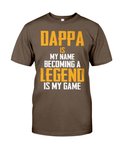 DAPPA Is Legend - Fathers Day Shirt