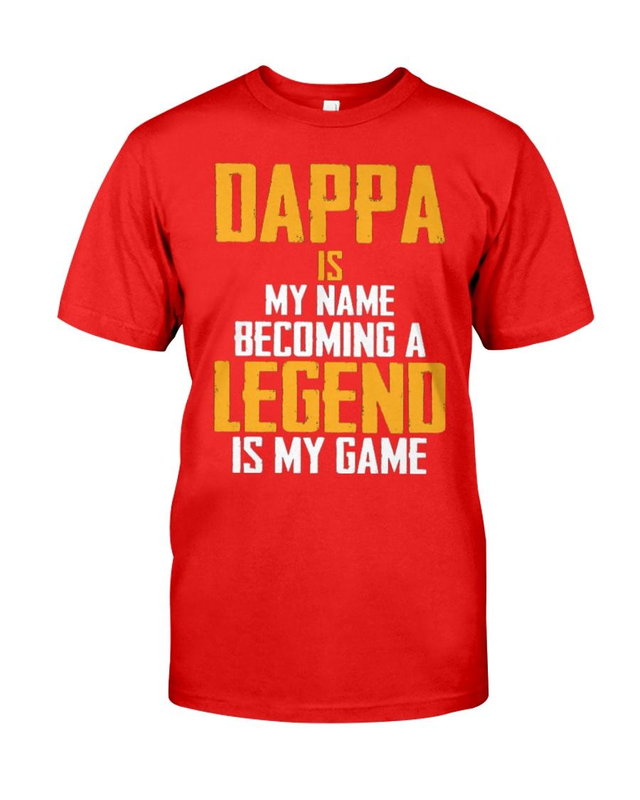 DAPPA Is Legend - Fathers Day Shirt Classic T-Shirt showcase