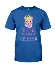 September Queens Cat Are Born In T Shirt Hoodie Classic T-Shirt front
