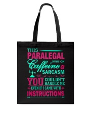 PARALEGAL- You Couldnt Handle Me Tote Bag thumbnail