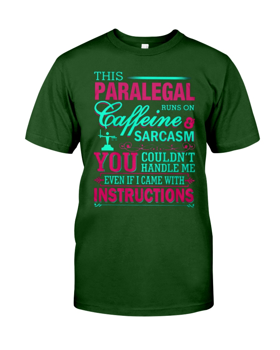PARALEGAL- You Couldnt Handle Me Classic T-Shirt