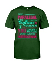 PARALEGAL- You Couldnt Handle Me Classic T-Shirt front
