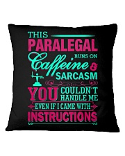 PARALEGAL- You Couldnt Handle Me Square Pillowcase thumbnail