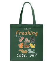 I Just Freaking Love Cats OK Cat Tote Bag thumbnail