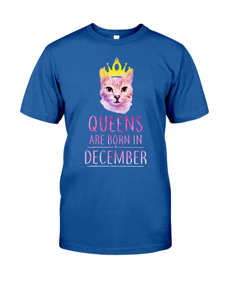 December Queens Cat Are Born In  Classic T-Shirt