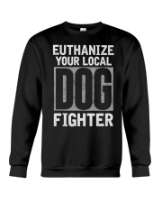 End Dog Fighting Ts and More Crewneck Sweatshirt thumbnail