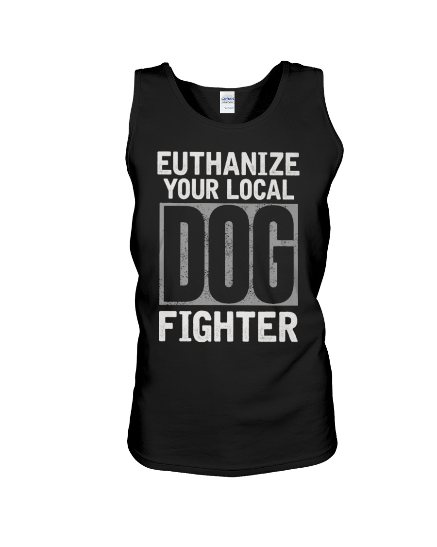 End Dog Fighting Ts and More Unisex Tank