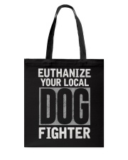 End Dog Fighting Ts and More Tote Bag thumbnail