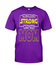 HAPPY MOMS DAY MOTHERS DAY SHIRT Classic T-Shirt front
