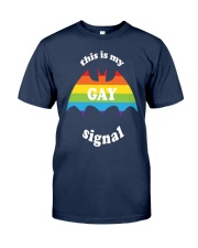 this is my gay signal LGBT Pride Rainbow Classic T-Shirt front