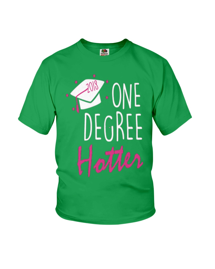 ONE DEGREE HOTTER 2018 GRADUATION DAY Youth T-Shirt