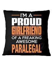 PROUD GIRLFRIEND - PARALEGAL Square Pillowcase thumbnail
