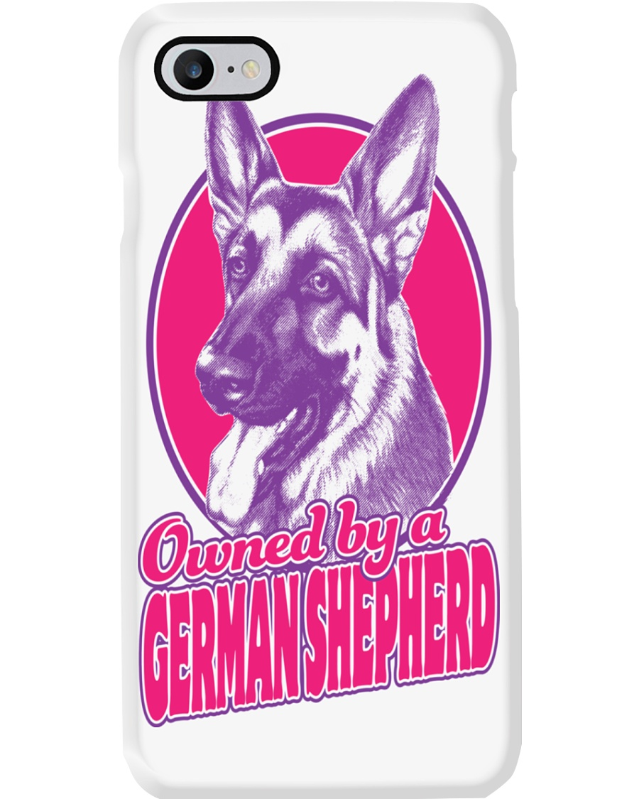Owned By A German Shepherd Phone Case showcase