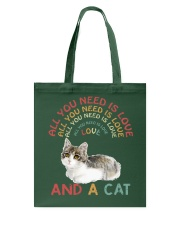 Cat Shirt All you need is love and a cat  Tote Bag thumbnail