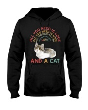 Cat Shirt All you need is love and a cat  Hooded Sweatshirt thumbnail