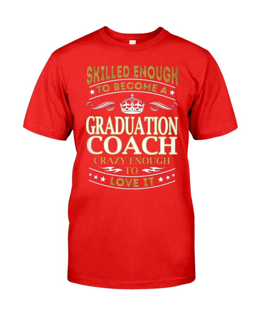 Graduation Coach - Skilled Enough Classic T-Shirt showcase