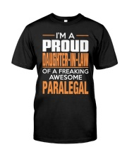 PROUD DAUGHTER-IN-LAW - PARALEGAL Classic T-Shirt front