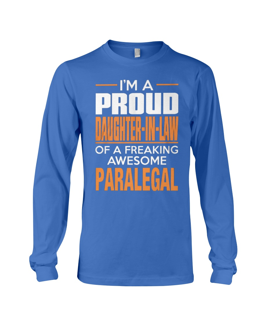 PROUD DAUGHTER-IN-LAW - PARALEGAL Long Sleeve Tee showcase