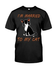 I Am Married To My Cat Cat Classic T-Shirt front