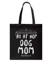 Dog Mom Doggy Dogs Moms Tote Bag thumbnail