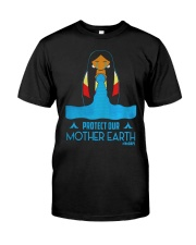 PROTECT OUR MOTHER EARTH - EARTH DAY Classic T-Shirt tile