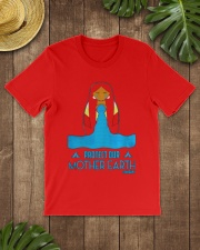 PROTECT OUR MOTHER EARTH - EARTH DAY Classic T-Shirt lifestyle-mens-crewneck-front-18