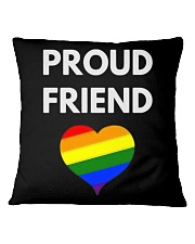 Proud Friend t-shirt - LGBT Pride Square Pillowcase thumbnail