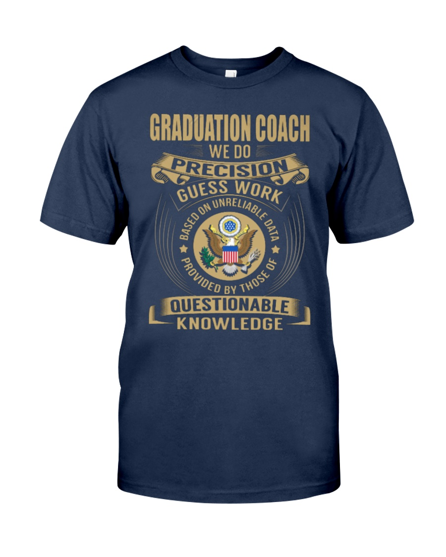 Graduation Coach - We Do Classic T-Shirt