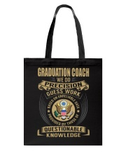 Graduation Coach - We Do Tote Bag tile