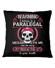 Warning i belong to a PARALEGAL Square Pillowcase thumbnail