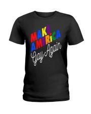 Make America Gay Again LGBT Pride Gay Le Ladies T-Shirt thumbnail