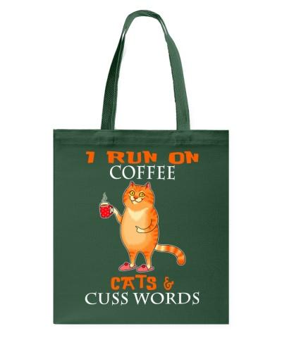 I Run On Coffee Cats Cuss Words Cat