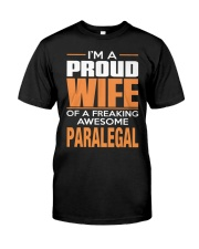 PROUD WIFE - PARALEGAL Classic T-Shirt front