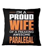 PROUD WIFE - PARALEGAL Square Pillowcase thumbnail