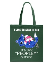 Like To Stay In Bed It's Too Peopley Outside Cat Tote Bag thumbnail