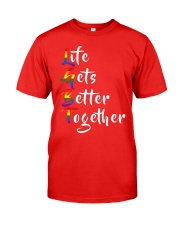 Life Gets Better Together LGBT Pride Classic T-Shirt thumbnail